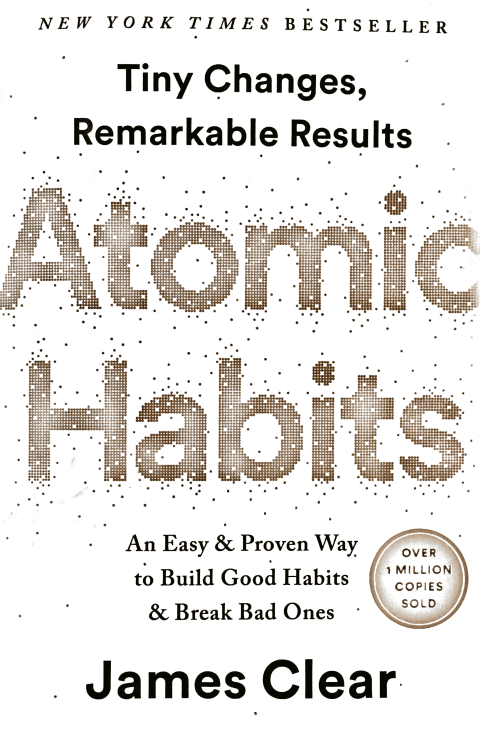 Book Summary: Atomic Habits by James Clear