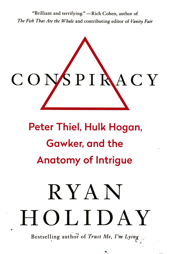 Book Notes: Conspiracy by Ryan Holiday