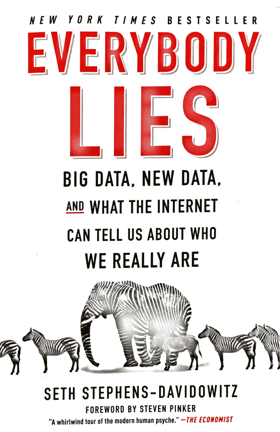 Book Summary and Notes: Everybody Lies by Seth Stephens-Davidowitz